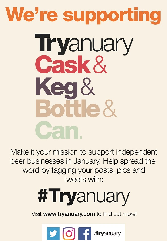 A beige poster with details of Tryanuary. As follows: Make it your mission to support independent beer businesses in January. Help spread the word by tagging your posts, pics and tweets with #Tryanuary.